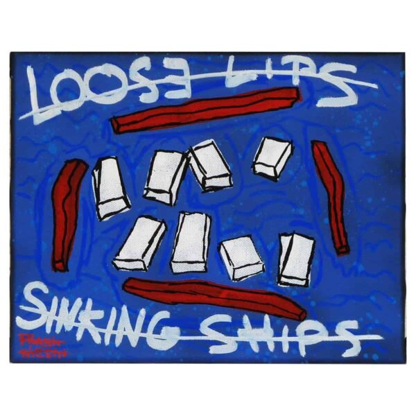 LOOSE LIPS, SINK SHIPS - Frank Willems