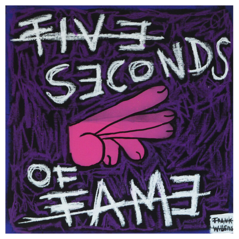 FIVE SECONDS OF FAME - Frank Willems