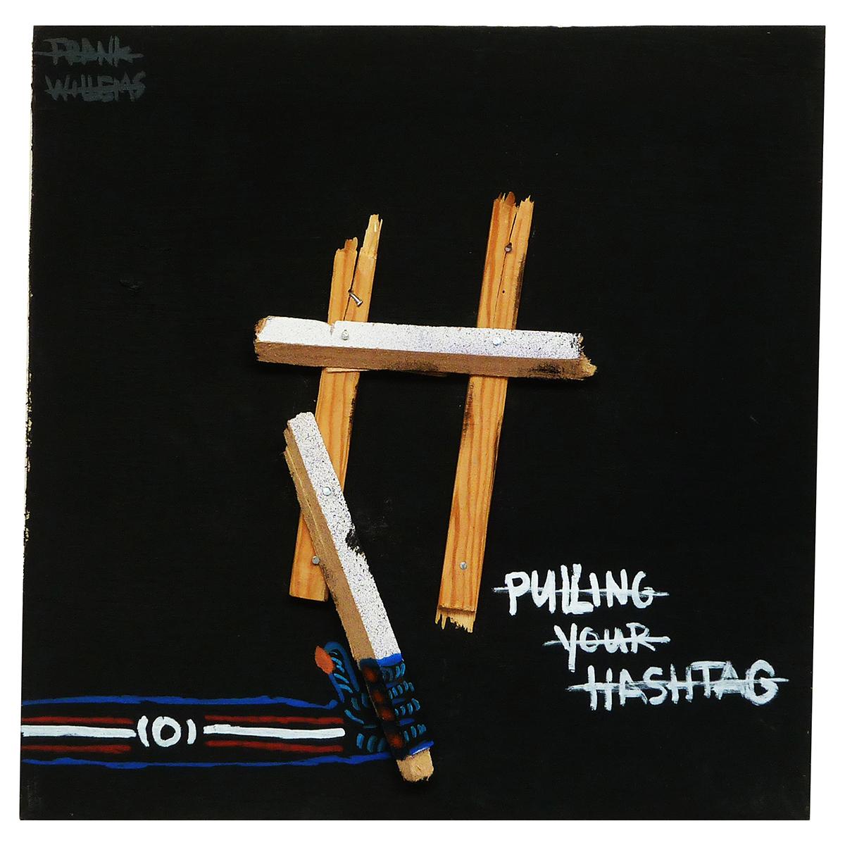 #PULLINGYOURHASHTAG - Frank Willems