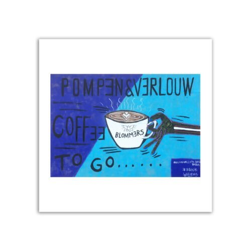 Limited prints - COFFEE TO GO - #USINGWALLSTOBUILDBRIDGES - Frank Willems