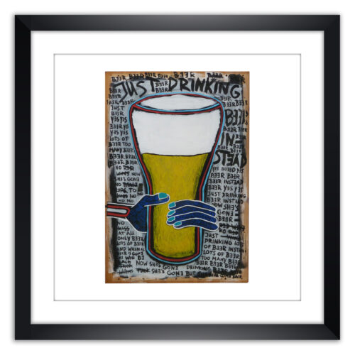 Limited prints - JUST DRINKING BEER INSTEAD framed - Frank Willems