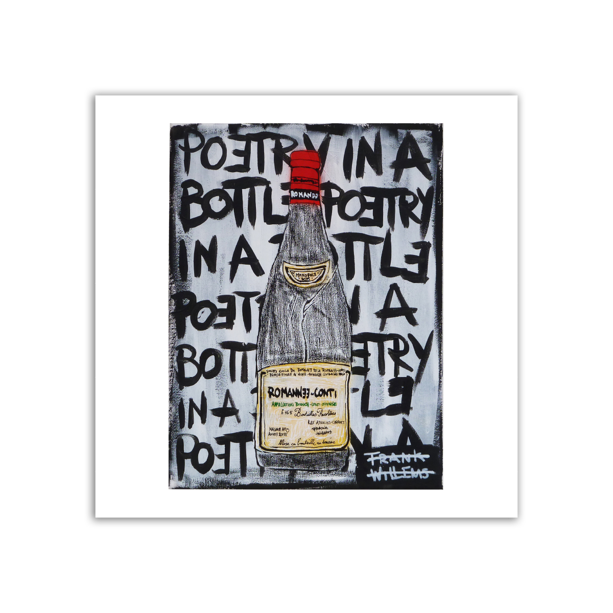 Limited prints - ROMANEE-CONTI - POETRY IN A BOTTLE - Frank Willems